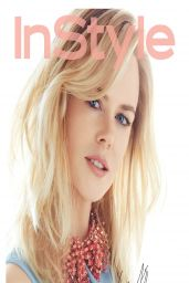 Nicole Kidman - InStyle Magazine (Russia) May 2014 Issue