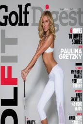 Paulina Gretzky - Golf Digest Magazine May 2014 Issue