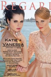 Vanessa Marano & Katie LeClerc – Regard Magazine – June 2014 Issue