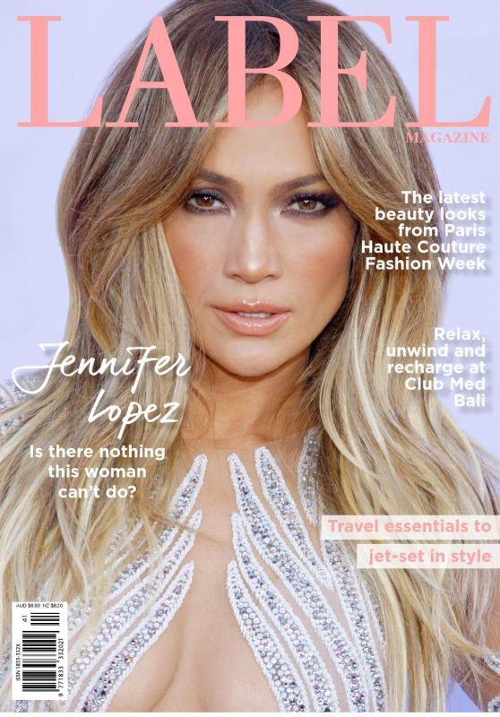 Jennifer Lopez - Label Magazine Autumn 2016 Issue