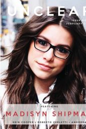 Madisyn Shipman - Unclear Magazine February 2017 Issue