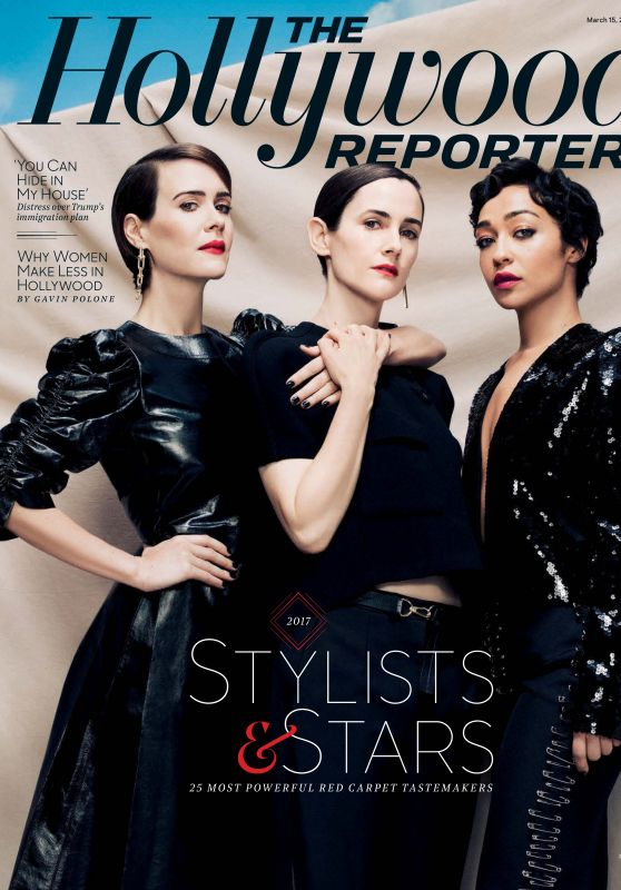 Sarah Paulson , Karla Welch , Ruth Negga - THR 3/15/ 2017 Issue