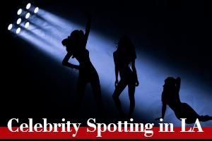 Celebrity Spotting in Los Angeles