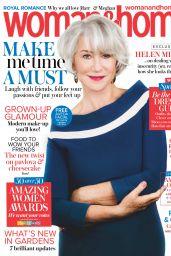 Helen Mirren - Woman&Home Magazine UK, June 2018