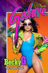 Becky G - Galore Magazine June/July 2018