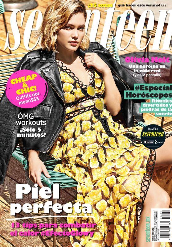 Olivia Holt - Seventeen Mexico Magazine July 2018