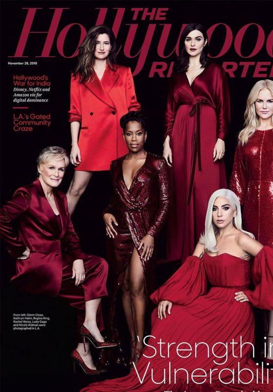 Rachel Weisz, Nicole Kidman, Glenn Close, Kathryn Hahn, Regina King and Lady Gaga - The Hollywood Reporter 11/28/2018
