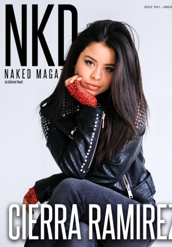 Cierra Ramirez - NKD Magazine Issue #91 January 2019