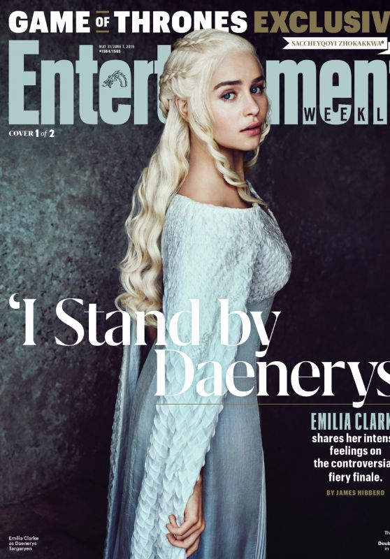 Emilia Clarke - Entertainment Weekly May 31/June 7, 2019