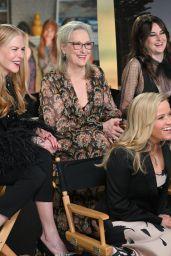 "Reese Witherspoon, Zoe Kravitz, Nicole Kidman, Meryl Streep, Shailene Woodley, Laura Dern - ""Big Little Lies"" Cast at GMA 05/30/2019"