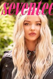 Dove Cameron - Seventeen Magazine August 2019