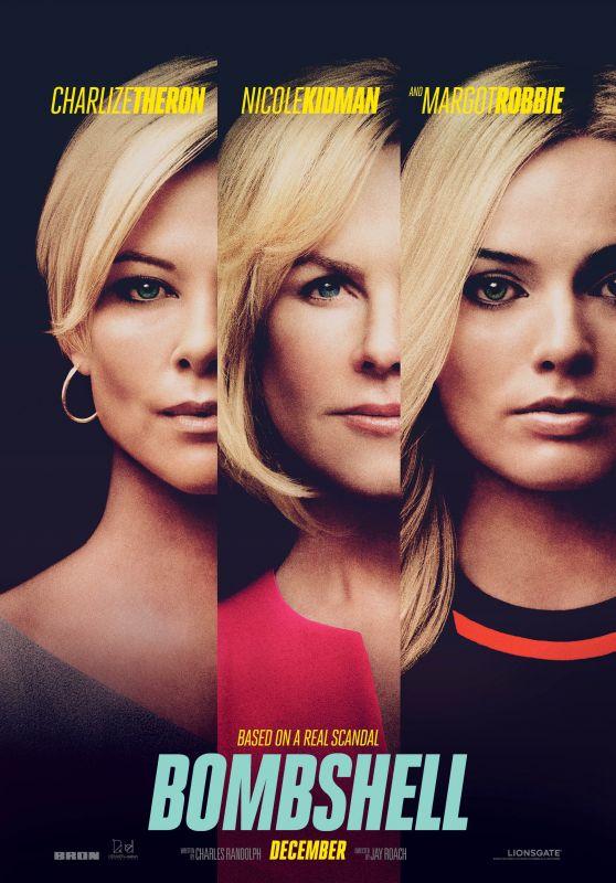 "Margot Robbie, Charlize Theron and Nicole Kidman - ""Bombshell"" Poster"