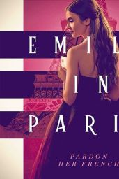 "Lily Collins - ""Emily In Paris"" Promo Photo and Poster"
