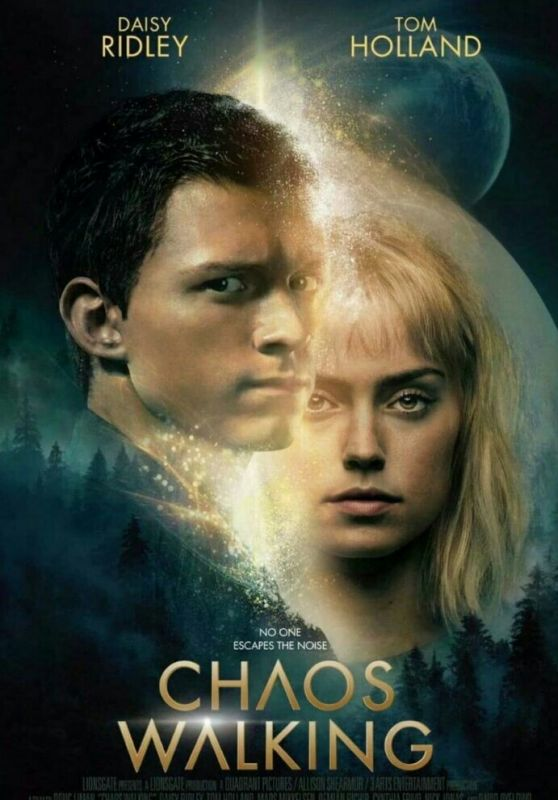 """Daisy Ridley - """"Chaos Walking"""" Posters 2021"""