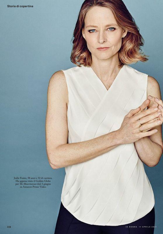 Jodie Foster - Io Donna Del Corriere Della Sera 04/17/2021 Issue