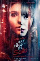 """Anya Taylor-Joy and Thomasin McKenzie - """"Last Night in Soho"""" Posters and Teaser Trailer"""